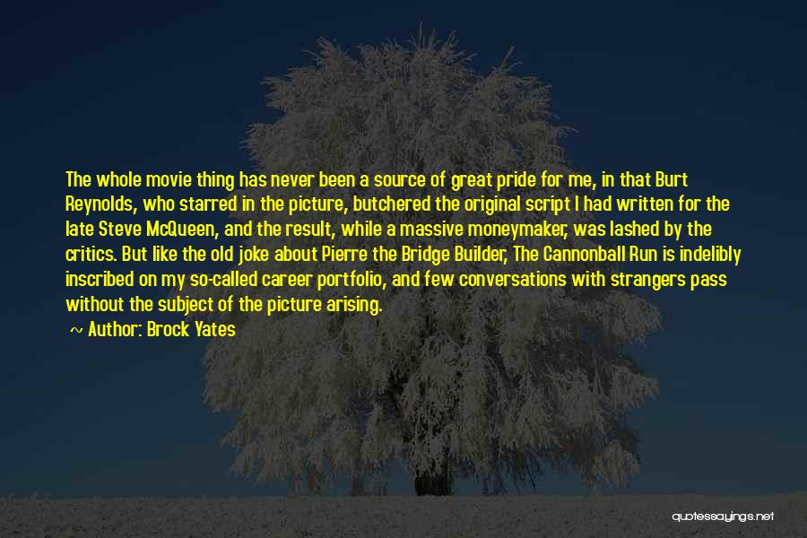 Career Portfolio Quotes By Brock Yates
