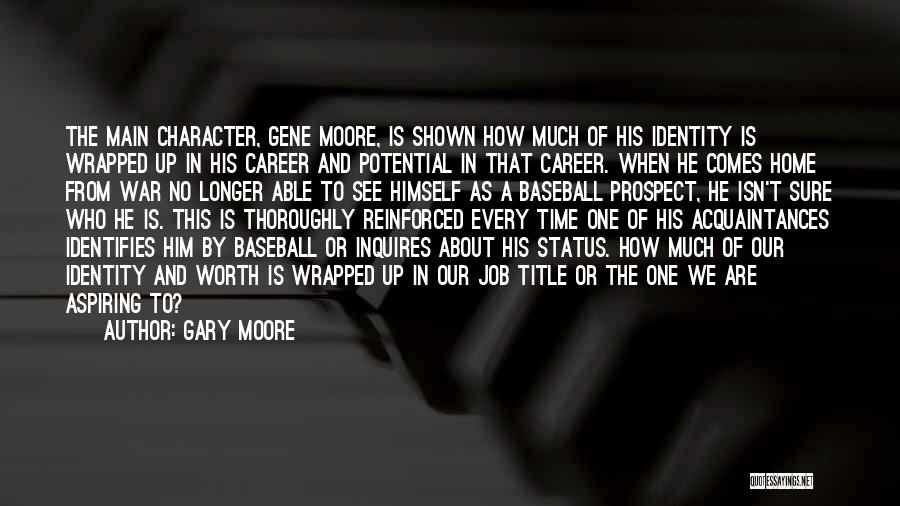 Career Prospect Quotes By Gary Moore