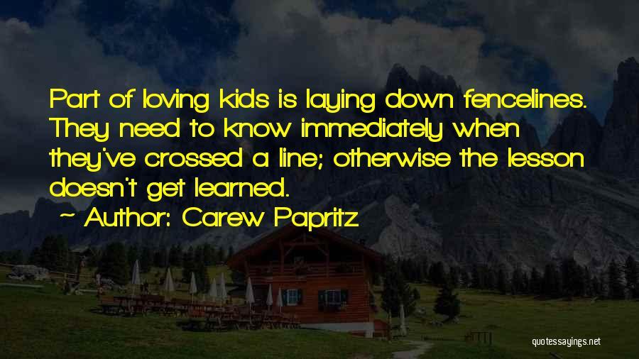 Carew Papritz Quotes 1168363