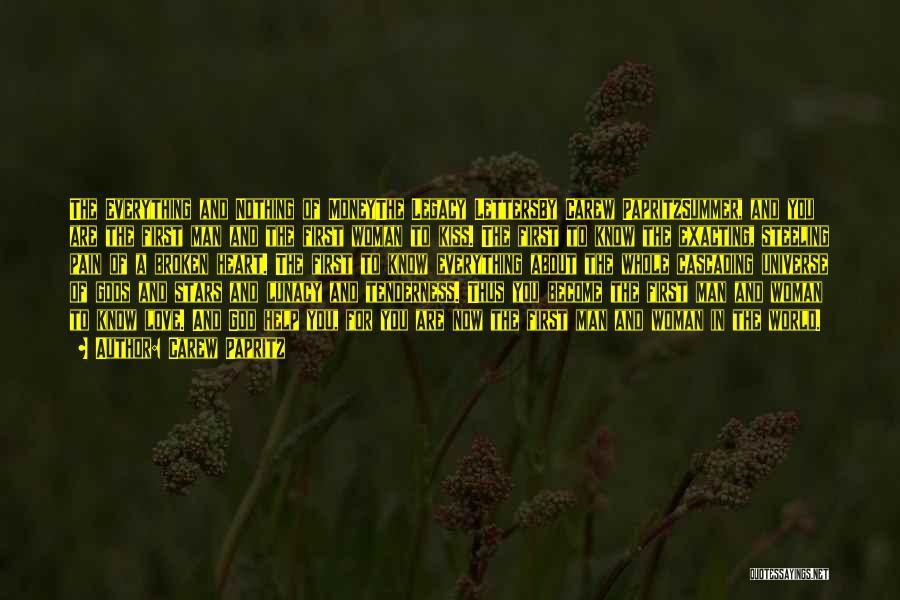 Carew Papritz Quotes 1217599