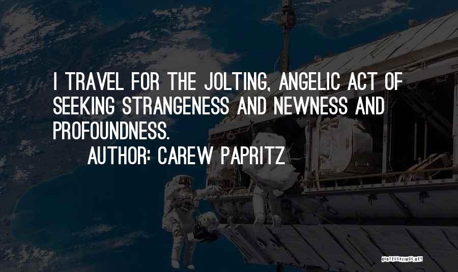 Carew Papritz Quotes 1259670