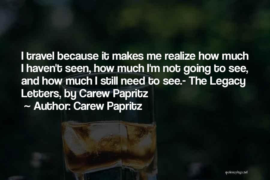 Carew Papritz Quotes 1313864