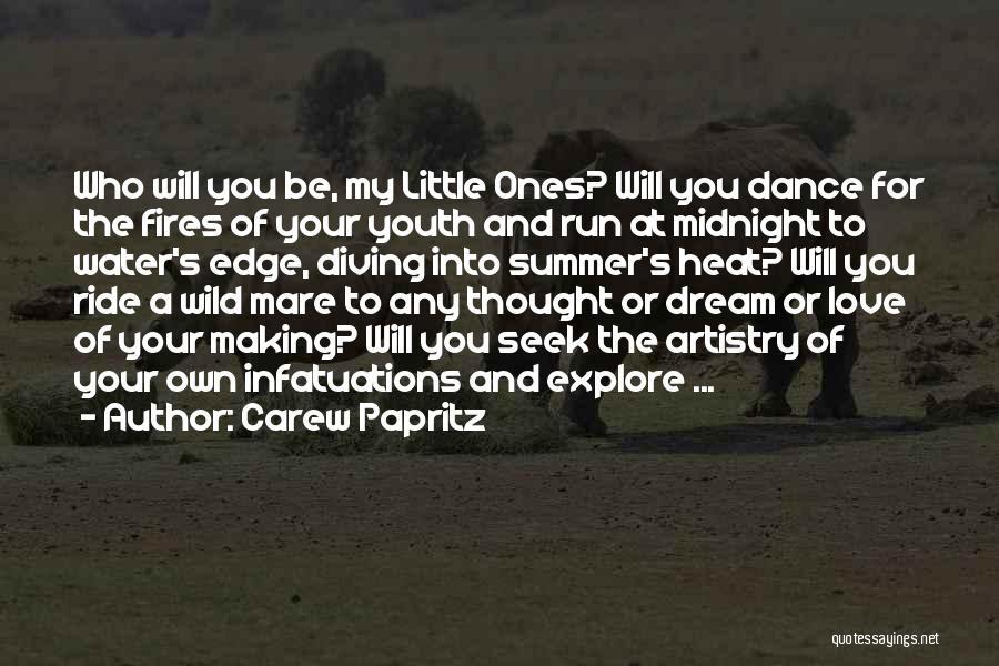 Carew Papritz Quotes 1317634