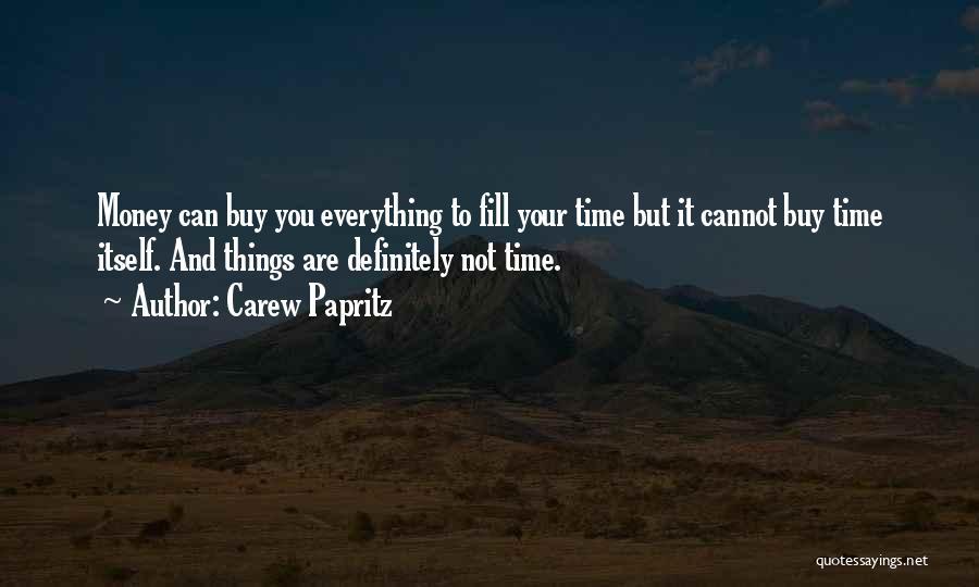 Carew Papritz Quotes 1354956