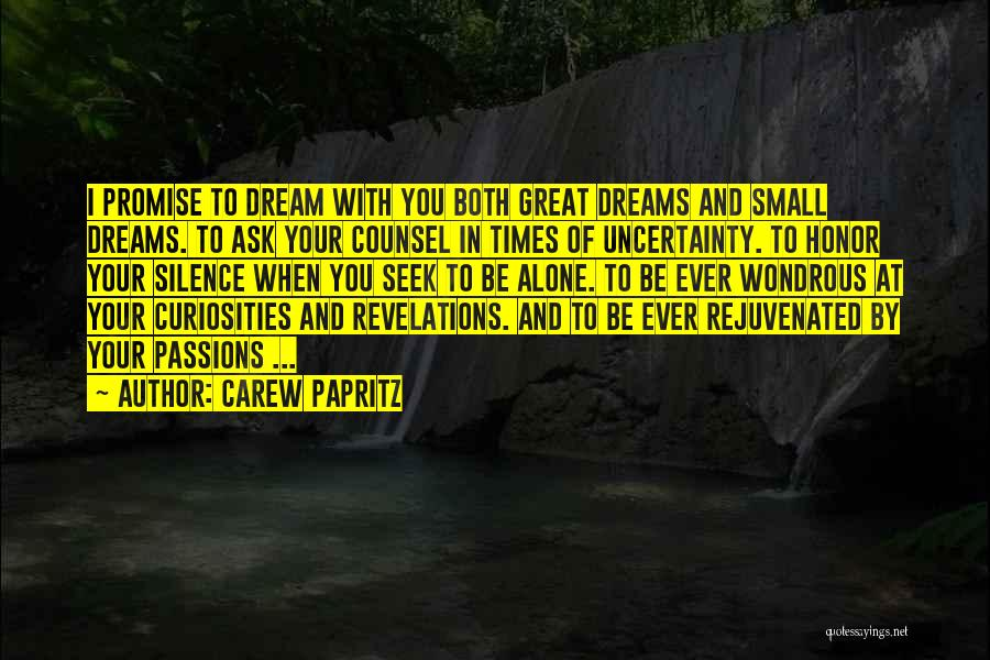 Carew Papritz Quotes 1444181