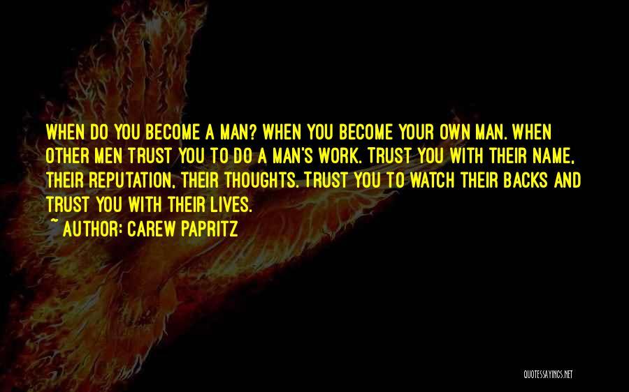 Carew Papritz Quotes 1468745