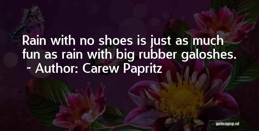 Carew Papritz Quotes 1550764