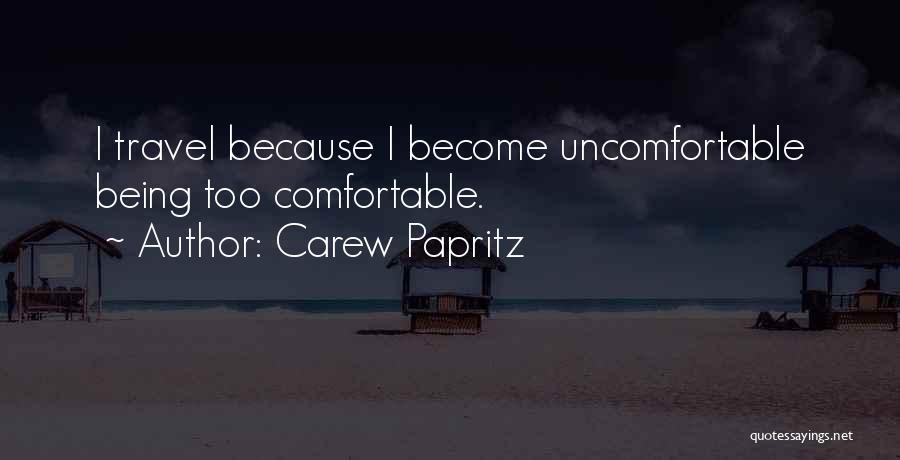 Carew Papritz Quotes 1564540