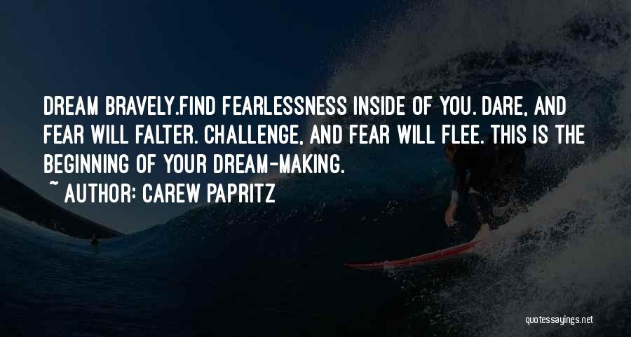 Carew Papritz Quotes 1741696