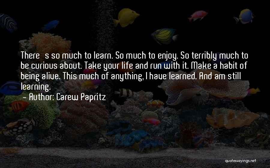Carew Papritz Quotes 1794772