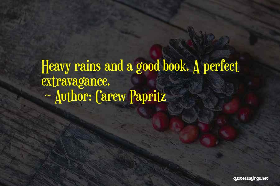 Carew Papritz Quotes 1864415