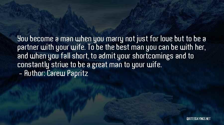 Carew Papritz Quotes 1869144