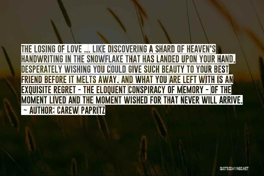 Carew Papritz Quotes 192502