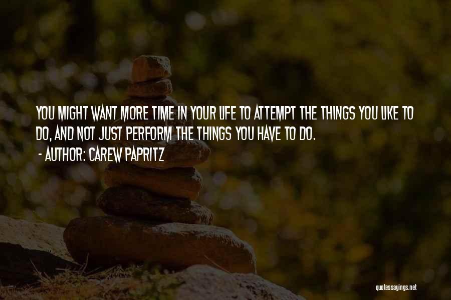 Carew Papritz Quotes 2058176