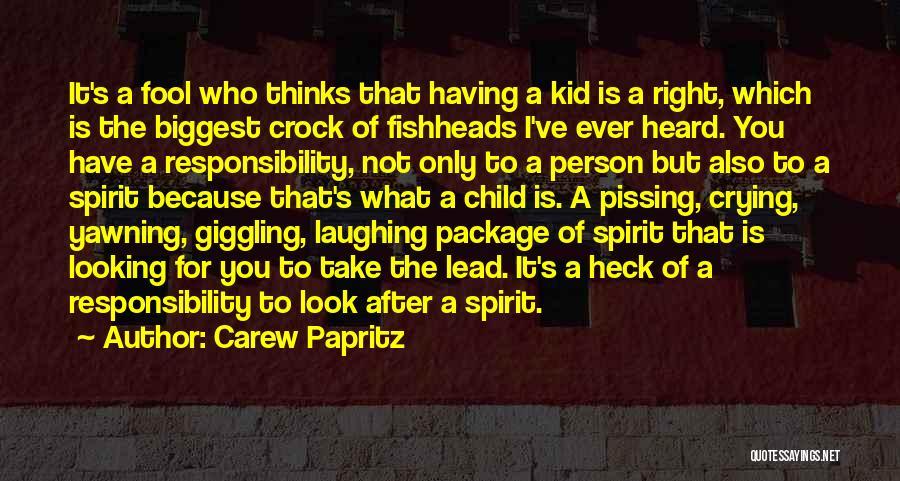 Carew Papritz Quotes 2082247