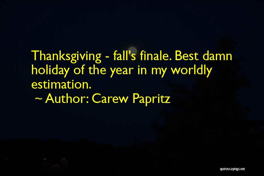 Carew Papritz Quotes 2091101