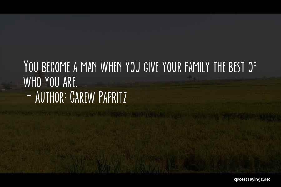 Carew Papritz Quotes 2157512
