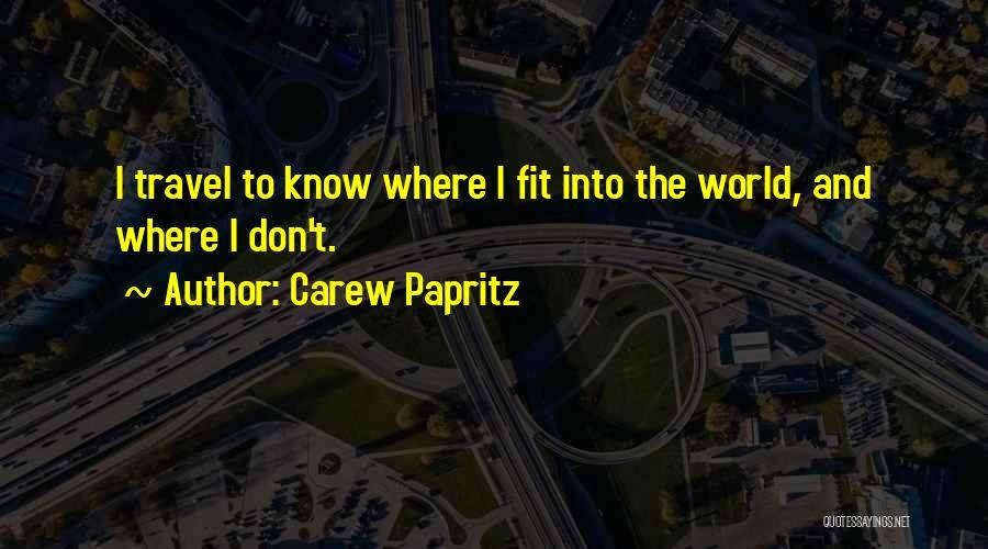 Carew Papritz Quotes 234941