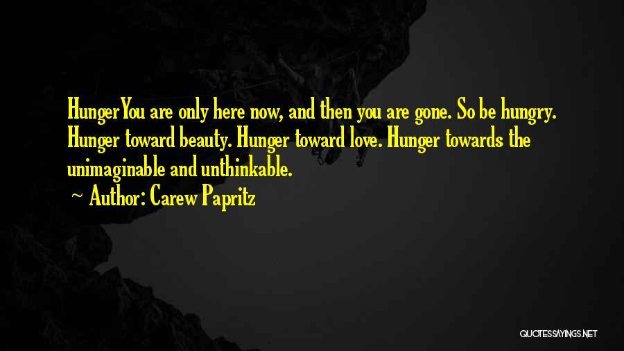 Carew Papritz Quotes 263011