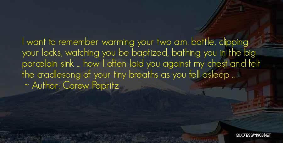 Carew Papritz Quotes 293579