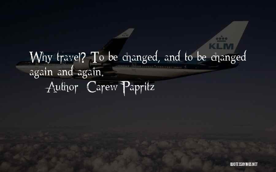 Carew Papritz Quotes 570274