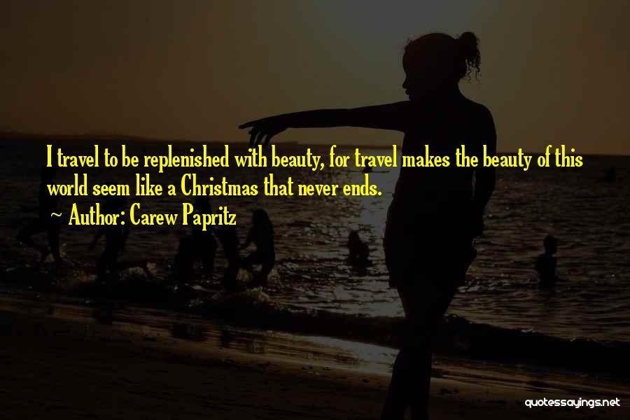 Carew Papritz Quotes 771841