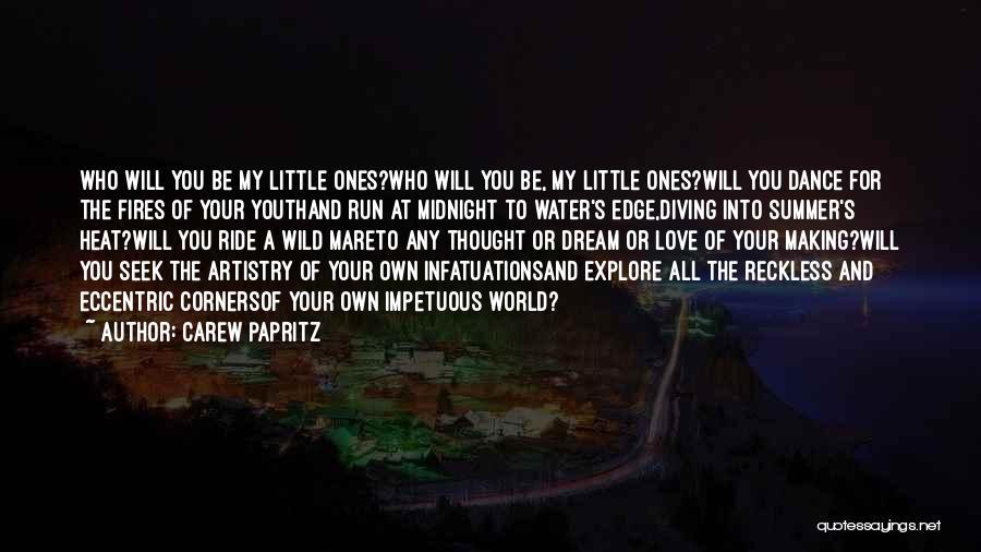 Carew Papritz Quotes 902784