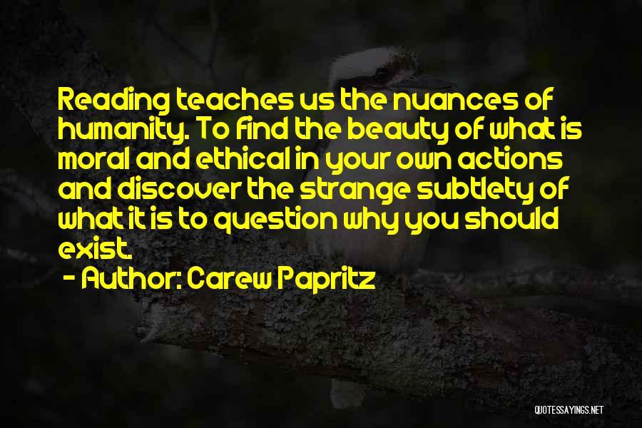 Carew Papritz Quotes 978467