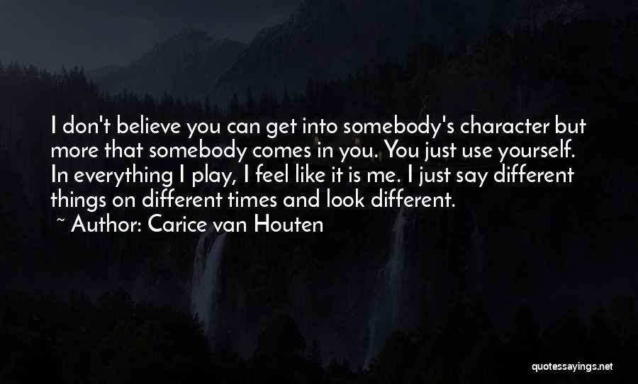 Carice Van Houten Quotes 1331010