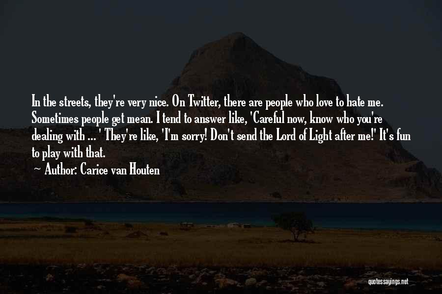Carice Van Houten Quotes 1787128