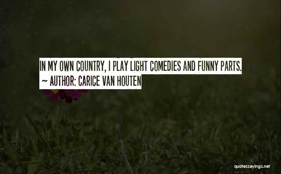 Carice Van Houten Quotes 207466