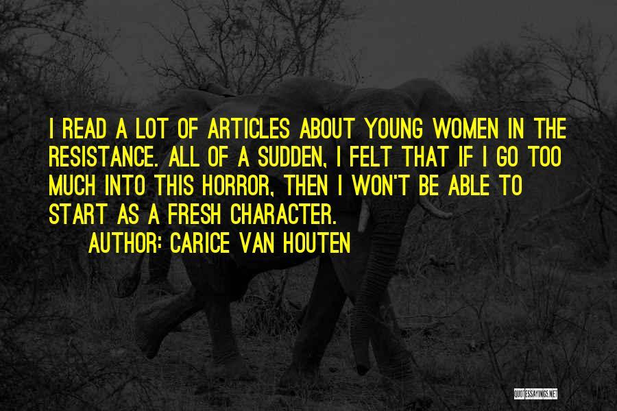 Carice Van Houten Quotes 585995