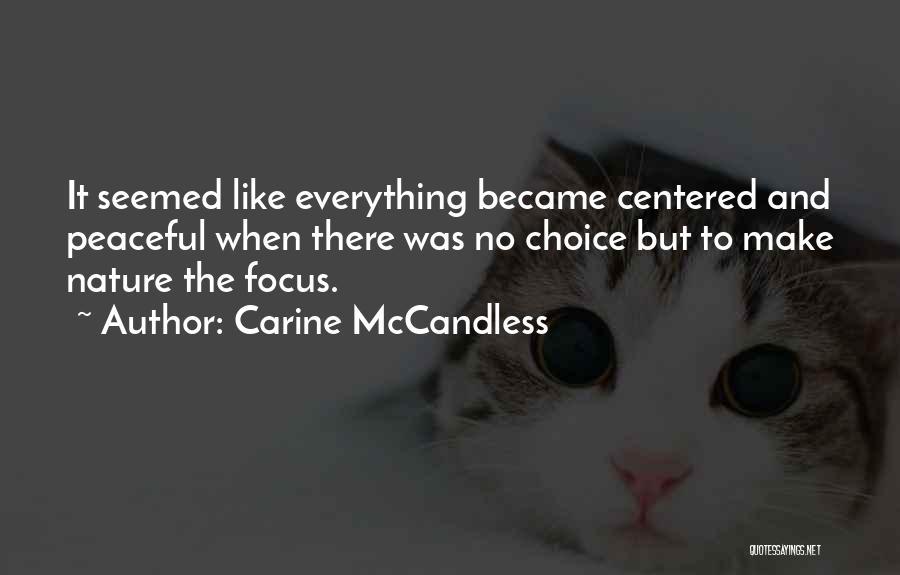 Carine McCandless Quotes 1328336