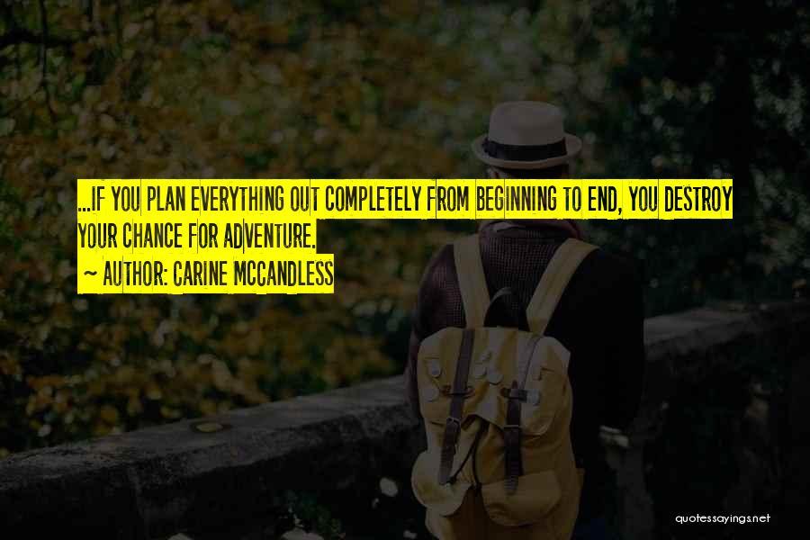 Carine McCandless Quotes 1331719