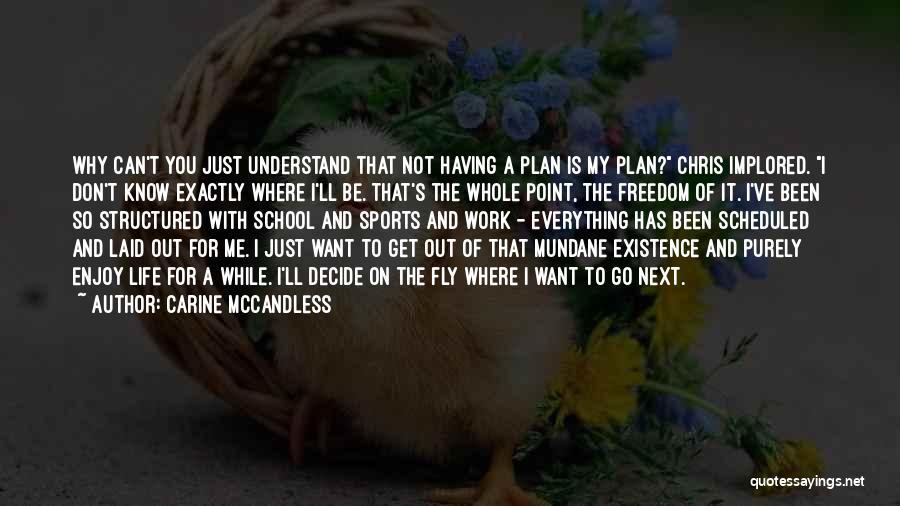 Carine McCandless Quotes 1516566