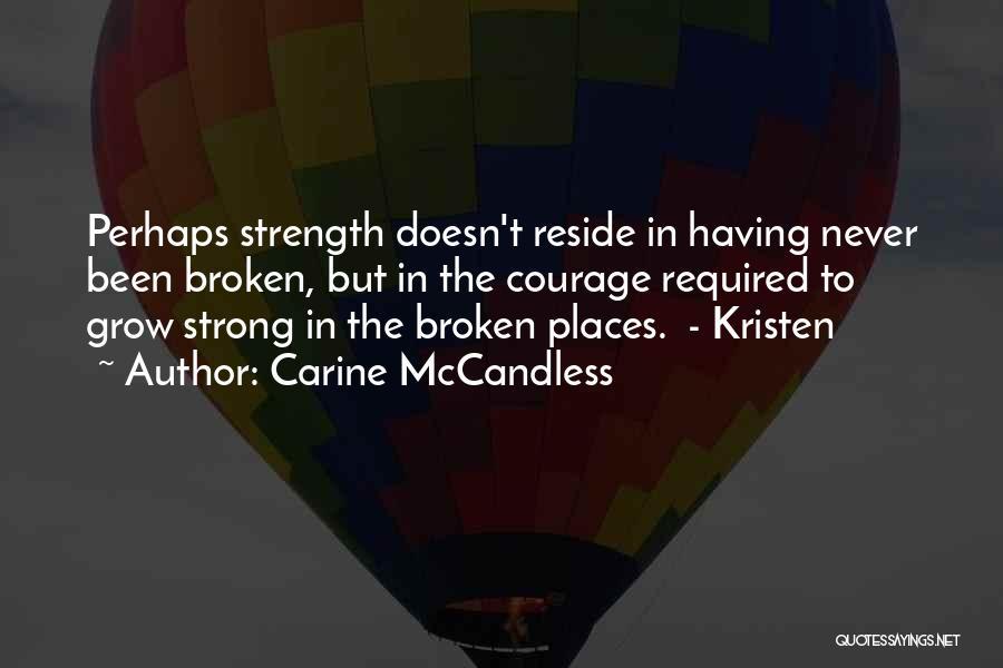 Carine McCandless Quotes 1823040