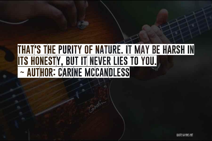 Carine McCandless Quotes 210264