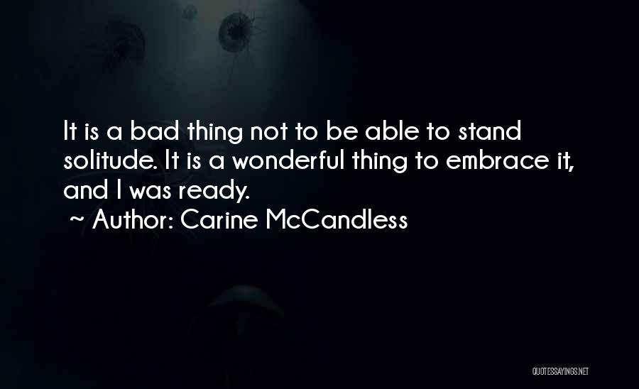 Carine McCandless Quotes 354412