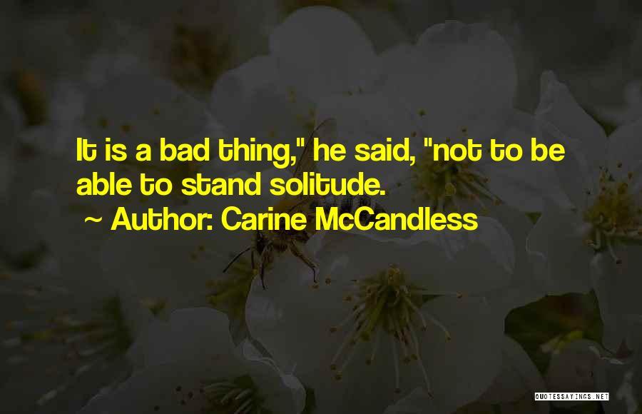 Carine McCandless Quotes 568069
