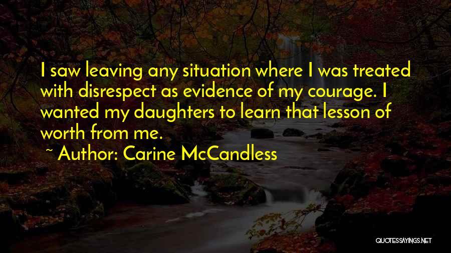 Carine McCandless Quotes 745921