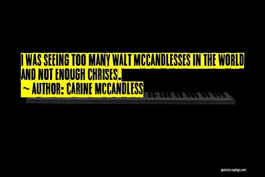 Carine McCandless Quotes 937111
