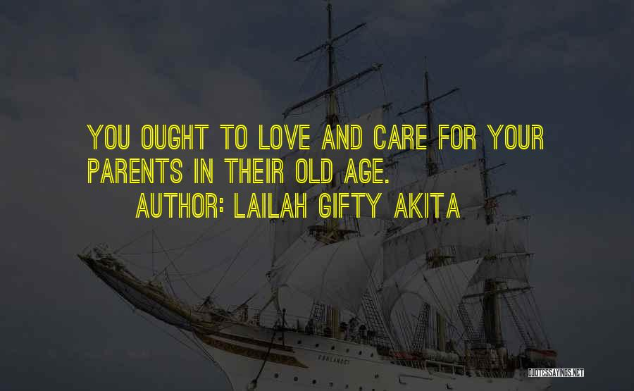 Caring For The Elderly Quotes By Lailah Gifty Akita