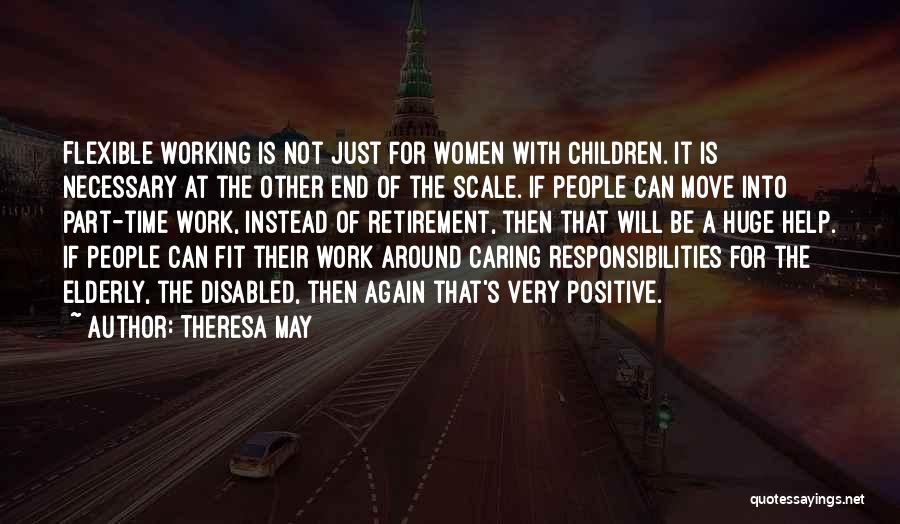 Caring For The Elderly Quotes By Theresa May