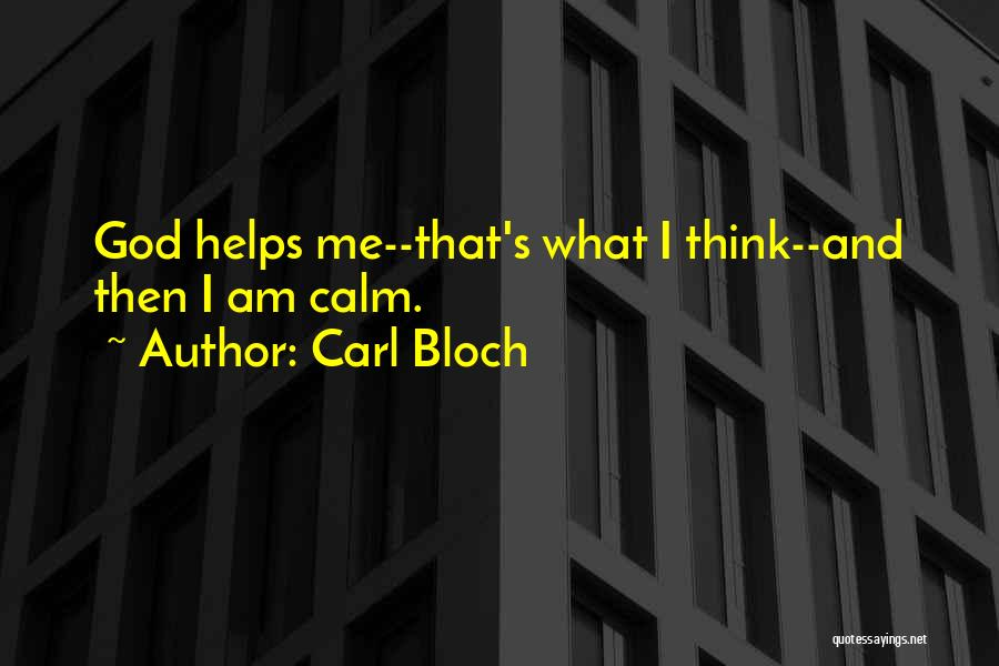 Carl Bloch Quotes 1394913