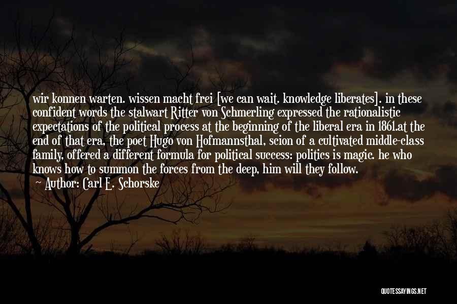 Carl E. Schorske Quotes 400655