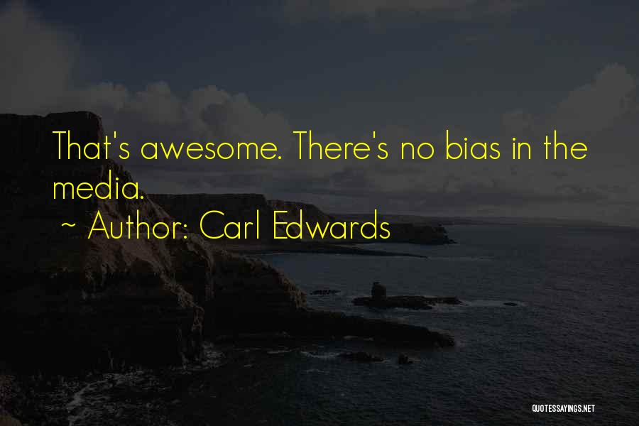 Carl Edwards Quotes 2088772