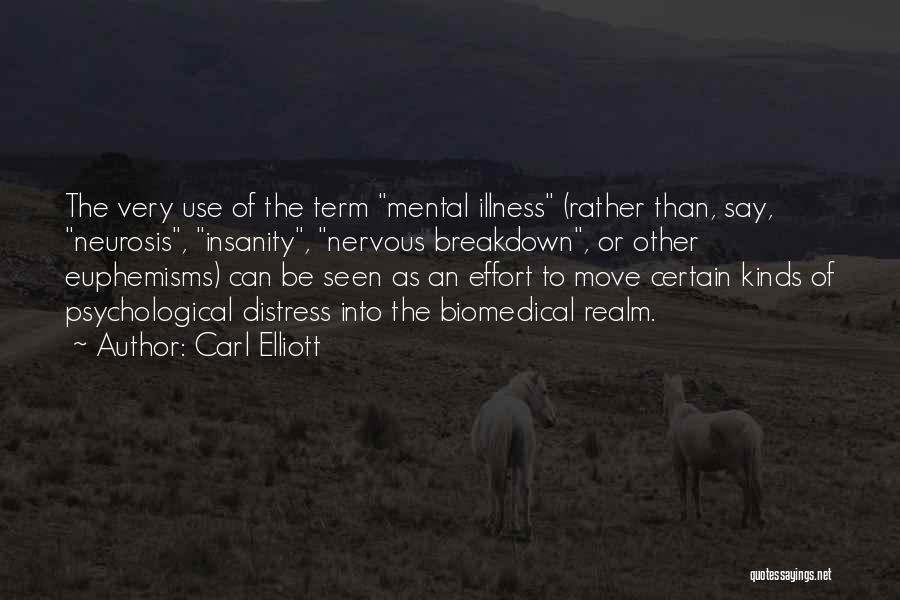Carl Elliott Quotes 886331