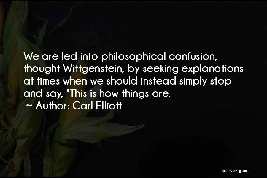 Carl Elliott Quotes 902177