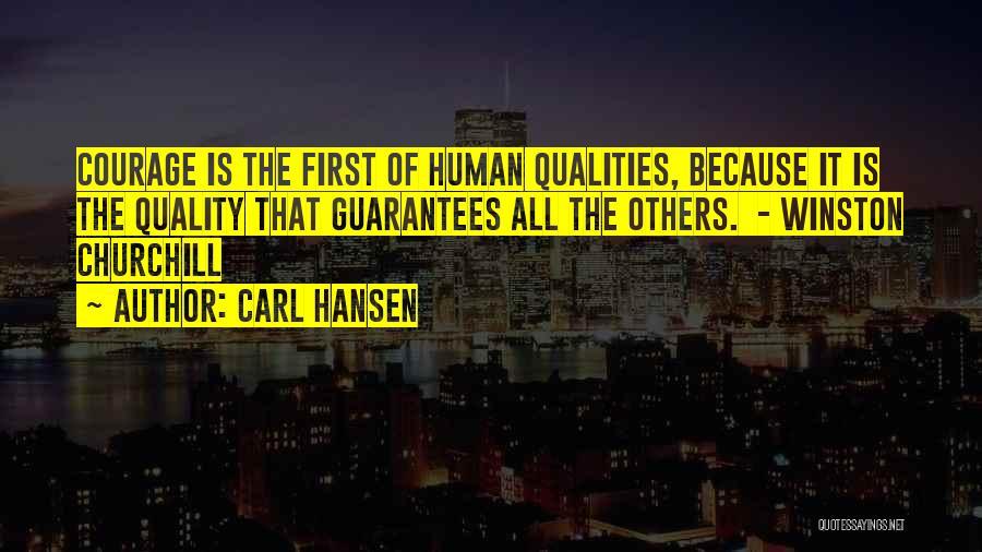 Carl Hansen Quotes 1096122