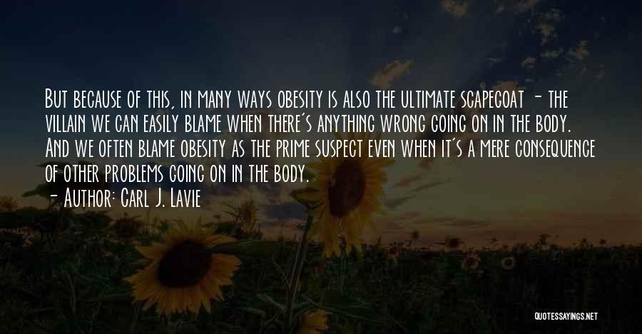 Carl J. Lavie Quotes 1064328